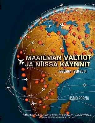Maailman Valtiot Ja Niissa Kaynnit (Paperback)