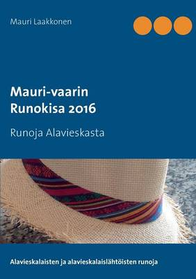 Mauri-Vaarin Runokisa 2016 (Paperback)