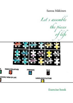 Lets Assemble the Pieces of Life (Paperback)