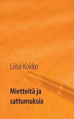 Mietteita Ja Sattumuksia (Paperback)