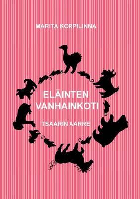 Elainten Vanhainkoti (Paperback)