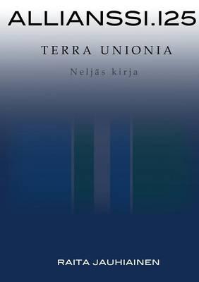 Allianssi.125: Terra Unionia (Paperback)