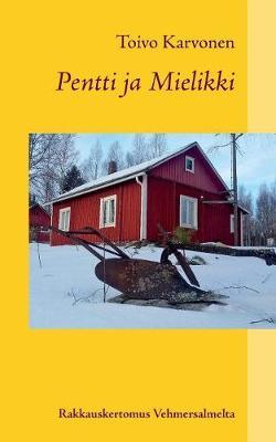 Pentti Ja Mielikki (Paperback)