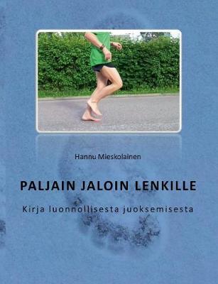 Paljain Jaloin Lenkille (Paperback)