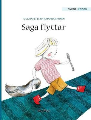"Saga Flyttar: Swedish Edition of ""stella and the Berry Bay"" - Saga 2 (Hardback)"