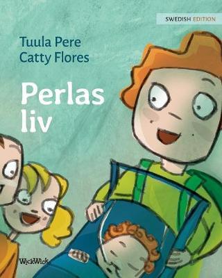 Perlas LIV: Swedish Edition of Pearl's Life - Perla 2 (Paperback)