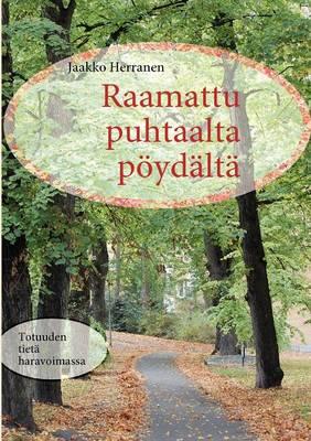 Raamattu Puhtaalta P Yd LT (Paperback)