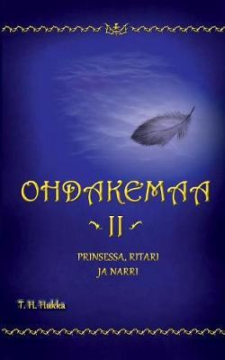 Ohdakemaa 2 (Paperback)