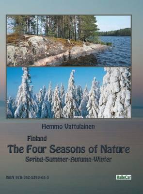 Finland - The Four Seasons of Nature: Spring-Summer-Autumn-Winter / Photo Book (Hardback)