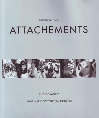 Attachements: Objects de Nos (Hardback)
