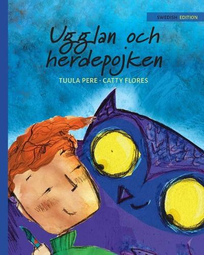 "Ugglan Och Herdepojken: Swedish Edition of ""the Owl and the Shepherd Boy"" - Nepal 3 (Paperback)"