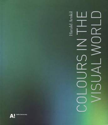 Harald Arnkil - Colourrs in the Visual World (Paperback)