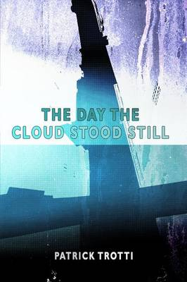 The Day the Cloud Stood Still (Paperback)