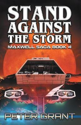Stand Against the Storm - Maxwell Saga 4 (Paperback)