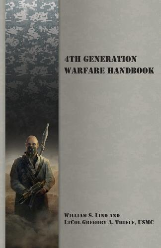 4th Generation Warfare Handbook (Paperback)
