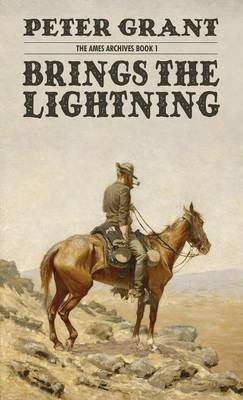 Brings the Lightning (the Ames Archives Book 1) (Hardback)