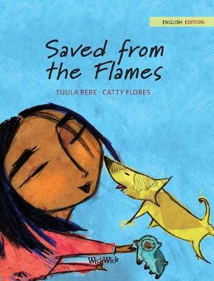 Saved from the Flames (Hardback)