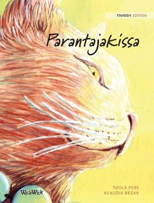 "Parantajakissa: Finnish Edition of ""the Healer Cat"" (Hardback)"
