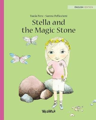 Stella and the Magic Stone - Stella 1 (Paperback)