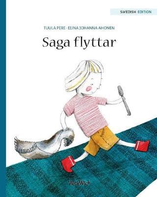 "Saga Flyttar: Swedish Edition of ""stella and the Berry Bay"" - Saga 2 (Paperback)"