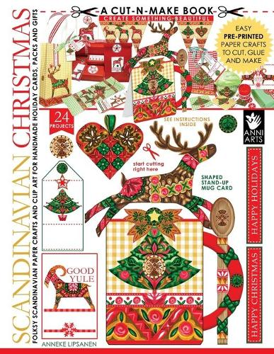 Scandinavian Christmas Cut-N-Make Book: Folksy Scandinavian Paper Crafts and Clip Art for Handmade Holiday Cards, Packs and Gifts (Paperback)