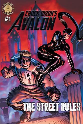 Chuck Dixon's Avalon #1: The Street Rules - Chuck Dixon's Avalon 1 (Paperback)