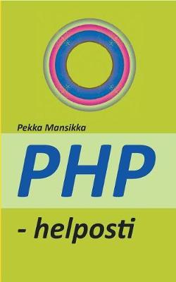 PHP - Helposti (Paperback)