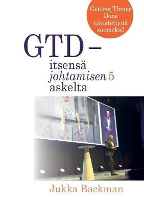 Gtd - Itsens Johtamisen 5 Askelta (Paperback)