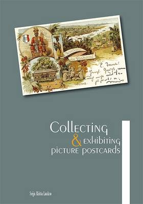 Collecting and Exhibiting Picture Postcards (Paperback)