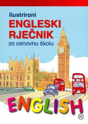 Illustrated English-Croatian Dictionary for Elementary Schools: With Croatian-English Wordlist (Paperback)