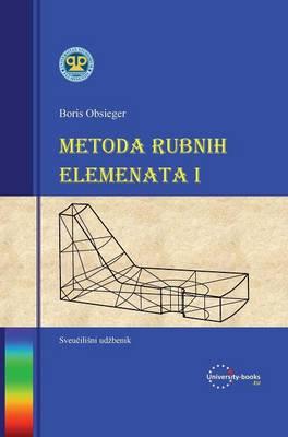 Metoda Rubnih Elemenata I (Hardback)