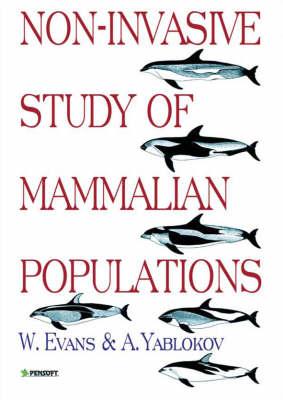 Non-invasive Study of Mammalian Populations (Hardback)