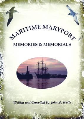 Maritime Maryport Memories and Memorials (Paperback)