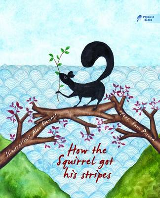 How the Squirrel Got His Stripes (Paperback)