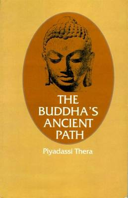 The Buddha's Ancient Path (Paperback)