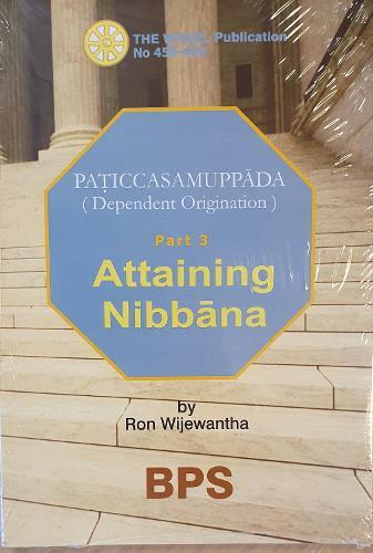 Attaining Nibbana: Dependent Origination (Paperback)