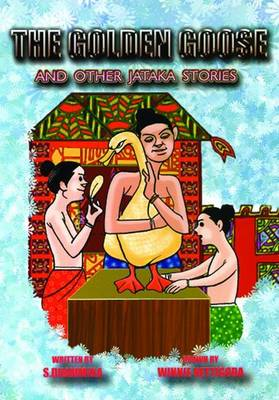 Golden Goose: And Other Jataka Stories (Paperback)
