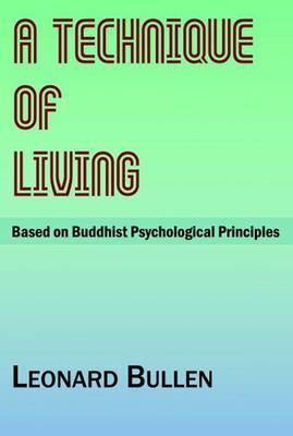 Technique of Living: Based on Buddhist Psychological Principles (Paperback)