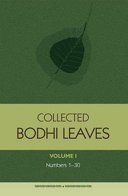 Collected Bodhi Leaves: Bodhi Leaves 1-30: Volume I (Paperback)
