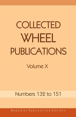 Collected Wheel Publications: Numbers 132 to 151: Volume X (Paperback)