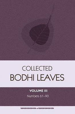 Collected Bodhi Leaves: Bodhi Leaves 61-90: Volume III (Paperback)