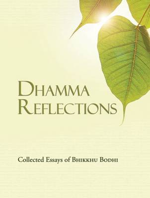Dhamma Reflections (Paperback)