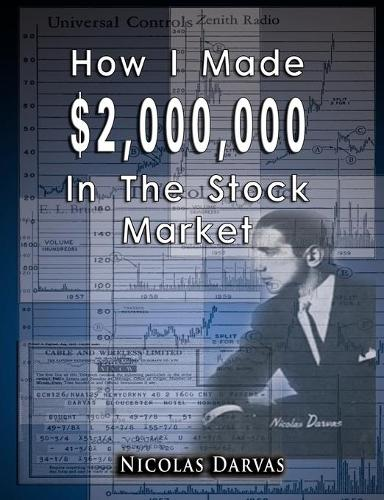 How I Made $2,000,000 in the Stock Market (Paperback)