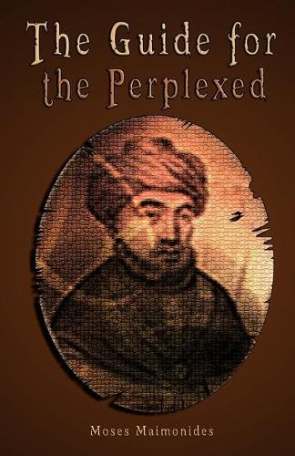 The Guide for the Perplexed [Unabridged] (Paperback)