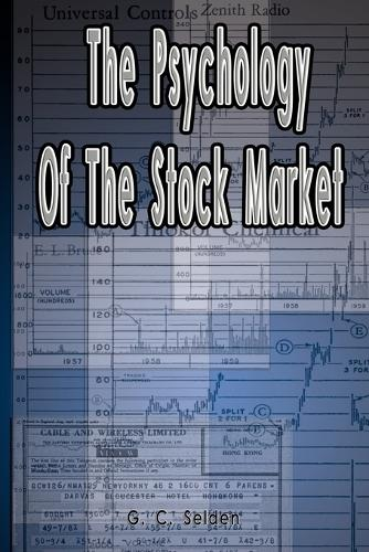 The Psychology of the Stock Market (Paperback)