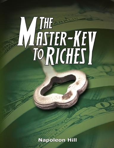 The Master-Key to Riches (Paperback)