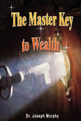 The Master Key to Wealth (Paperback)