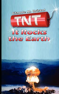 TNT: It Rocks the Earth (Paperback)