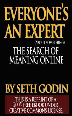 Everyone's an Expert (Reprint of a 2005 Free eBook Under Creative Commons License) (Paperback)