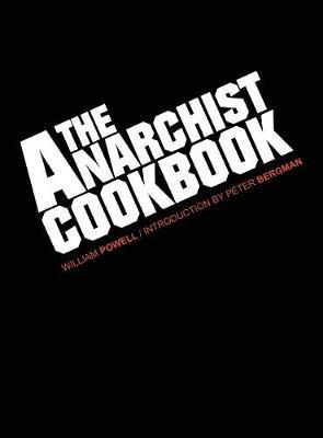 The Anarchist Cookbook (Hardback)